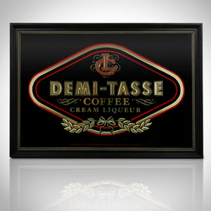 Vintage Reverse Painted 'Demi-Tasse Coffee Cream Liqueur' Bar Mirror/Advertisement