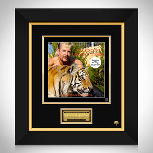 Tiger King - Joe Exotic - I Saw A Tiger LP Cover Limited Signature Edition Studio Licensed Custom Frame