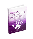 Miracle in My Living Room Book