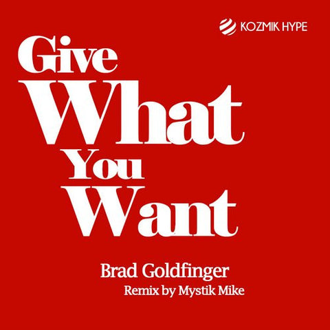 Give What You Want E.P - Brad Goldfinger
