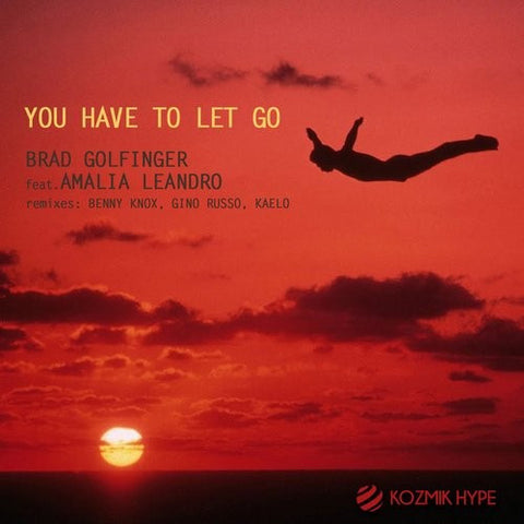 You Have To Let Go E.P - Brad Goldfinger
