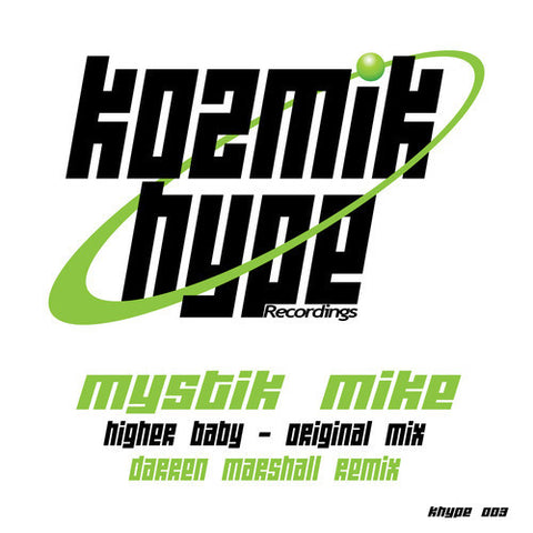 Higher Baby - Mystik Mike - (Darren Marshall remix)