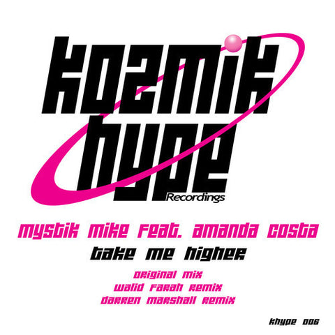 Take Me Higher - Mystik Mike - (original mix)