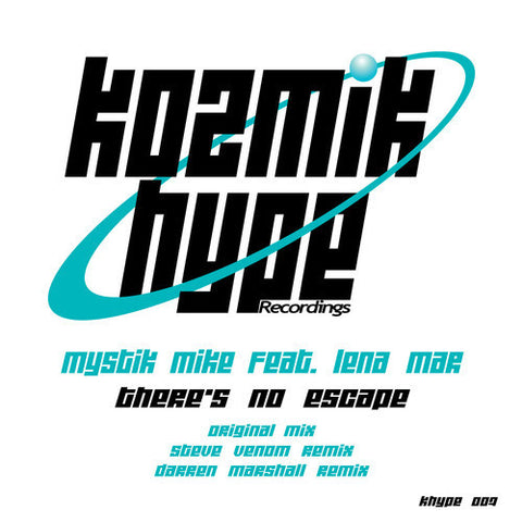 There's No Escape - Mystik Mike - (Darren Marshall remix)