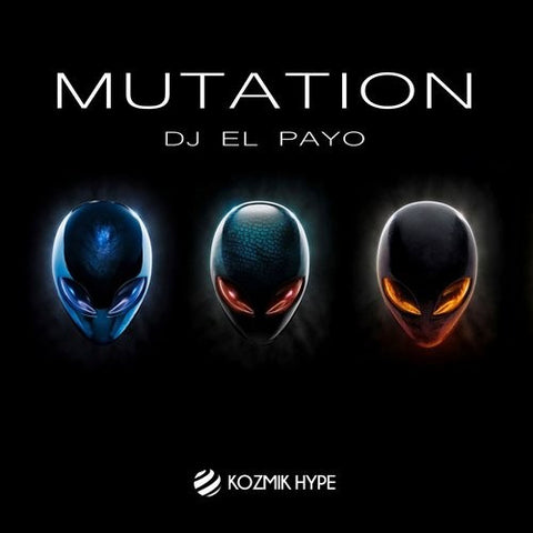 Mutation - Dj El Payo - (original mix)