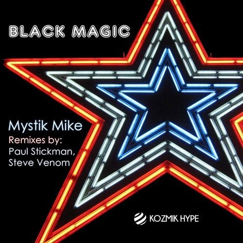 Black Magic - Mystik Mike - (Steve Venom remix)