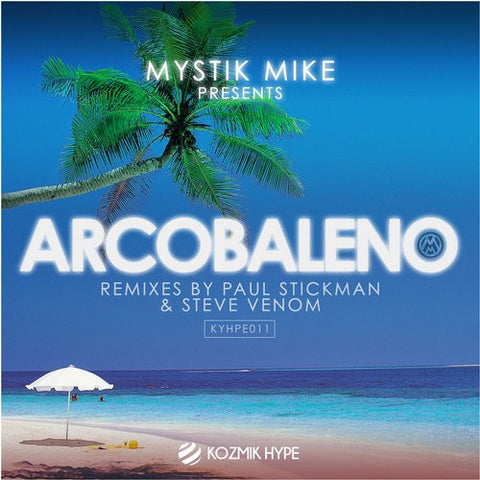 Arcobaleno - Mystik Mike - (original mix)