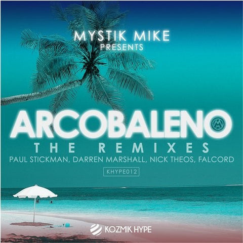 Arcobaleno - Mystik Mike - (Paul Stickman's 4 da headz remix)