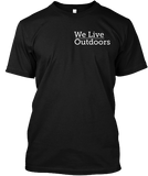 We Live Outdoors -tees | TravDevil - 1