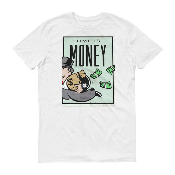 Time is Money Short sleeve t-shirt