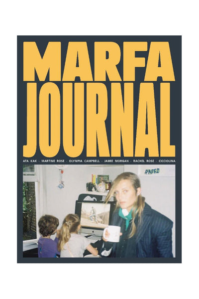 MARFA JOURNAL - #6