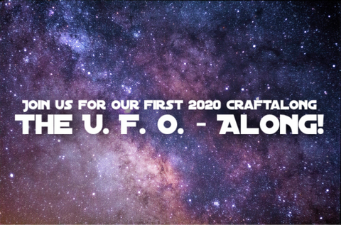 Join us for our first 2020 craftalong THE UFO-ALONG