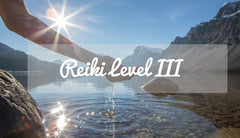 Reiki Level III Attunement!
