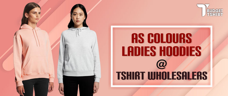 AS Colours Ladies Hoodies at Tshirt Wholesalers