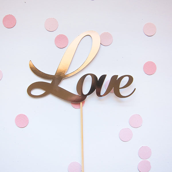 Rose Gold Love Cake Topper