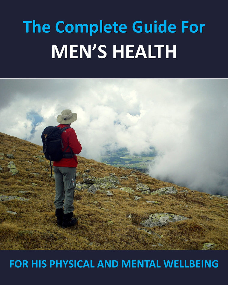 Men's Health: The Complete Guide