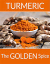 Turmeric Curcumin: The Golden Spice