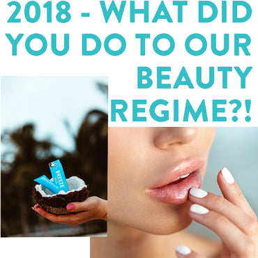 WOW - 2018 seriously mucked up our beauty regime!
