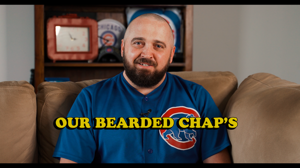 "Introducing ""Our Bearded Chap"" Mini Documentary Series"