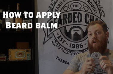 How to Apply & Use The Bearded Chap Original Beard Balm