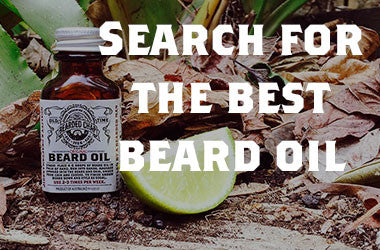 FINDING THE BEST BEARD OIL IN THE WORLD!