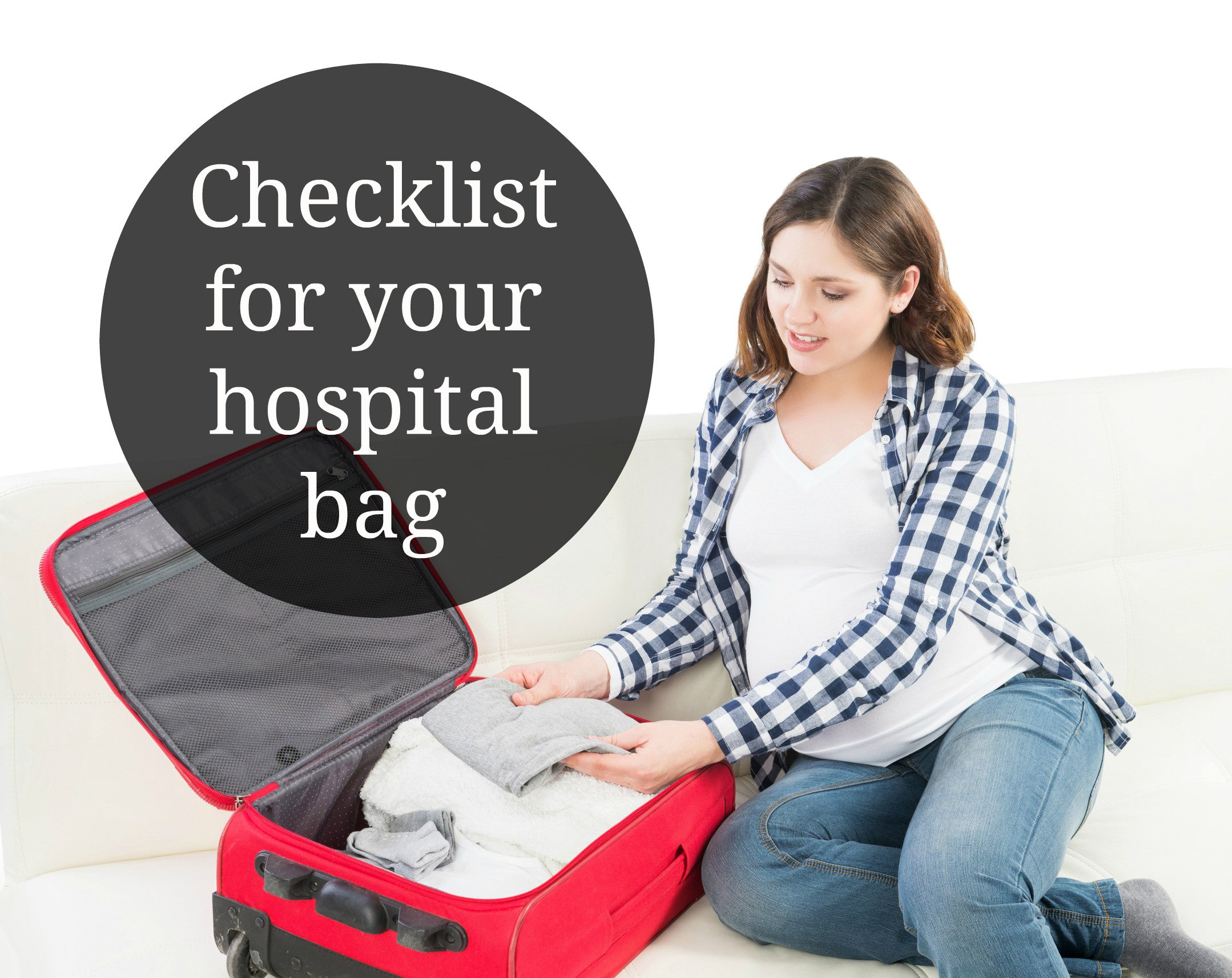 What to pack : Hospital Bag