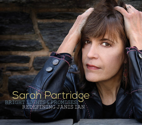 Bright Lights & Promises: Redefining Janis Ian - By Sarah Partridge