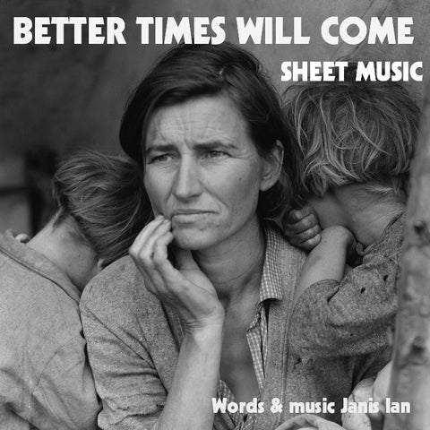 Better Times Will Come sheet music, vocal arr.