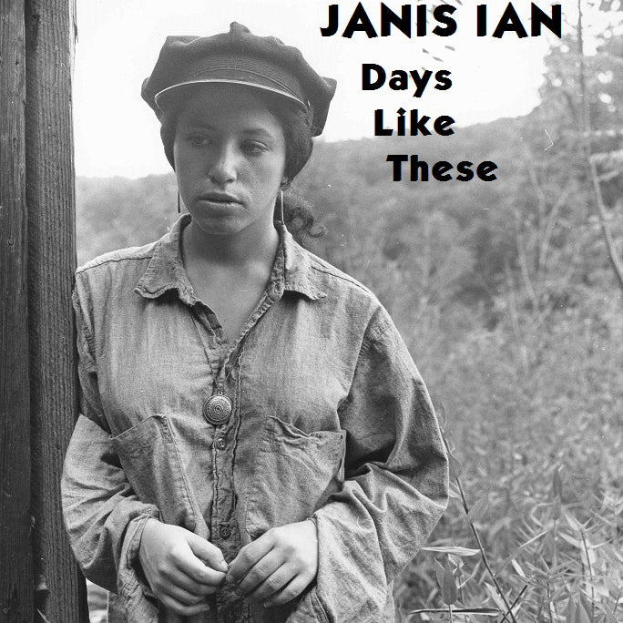 Days Like These - Janis Ian
