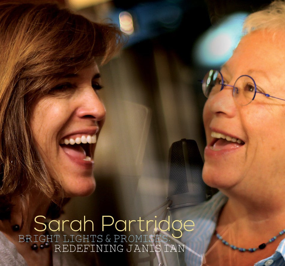 Bright Lights & Promises: Redefining Janis Ian-Sarah Partridge