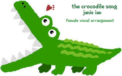 The Crocodile Song - Sheet Music (Vocal Arrangement)
