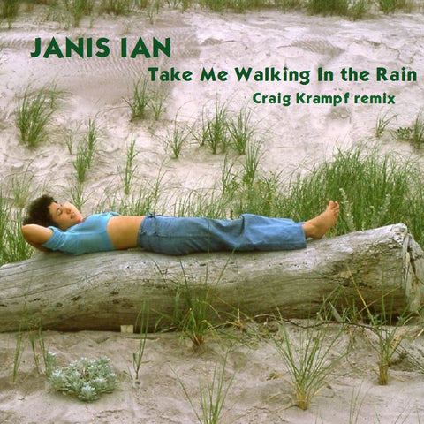 Take Me Walking In The Rain - Craig Kampf re-mix download