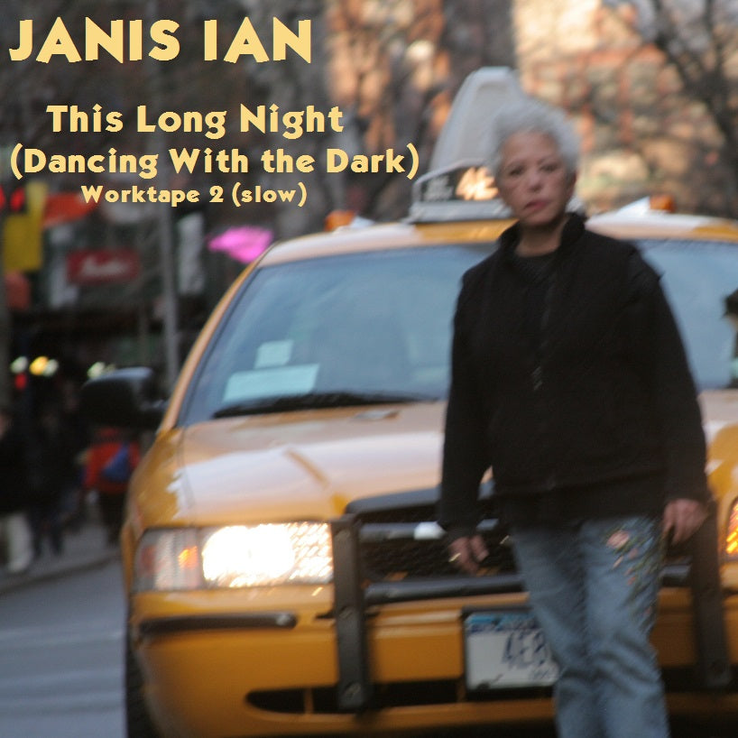 This Long Night (Dancing With the Dark) worktape 02 - Janis Ian