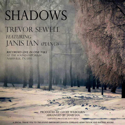 Shadows by Trevor Sewell feat. Janis Ian (piano) <br>- 16/44.1 WAV Digital Download * 100% to the Pearl Foundation!
