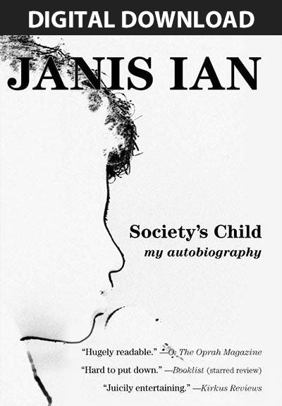 Society's Child: My Autobiography: Narrated by Janis Ian - Audiobook Digital Download