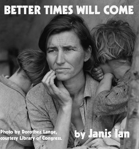 Better Times Will Come - Janis Ian first take