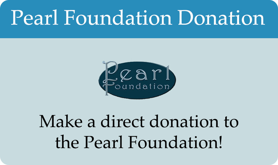 The Pearl Foundation Donation - $50