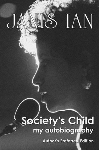Society's Child: My Autobiography e-book (Author's Preferred Edition)