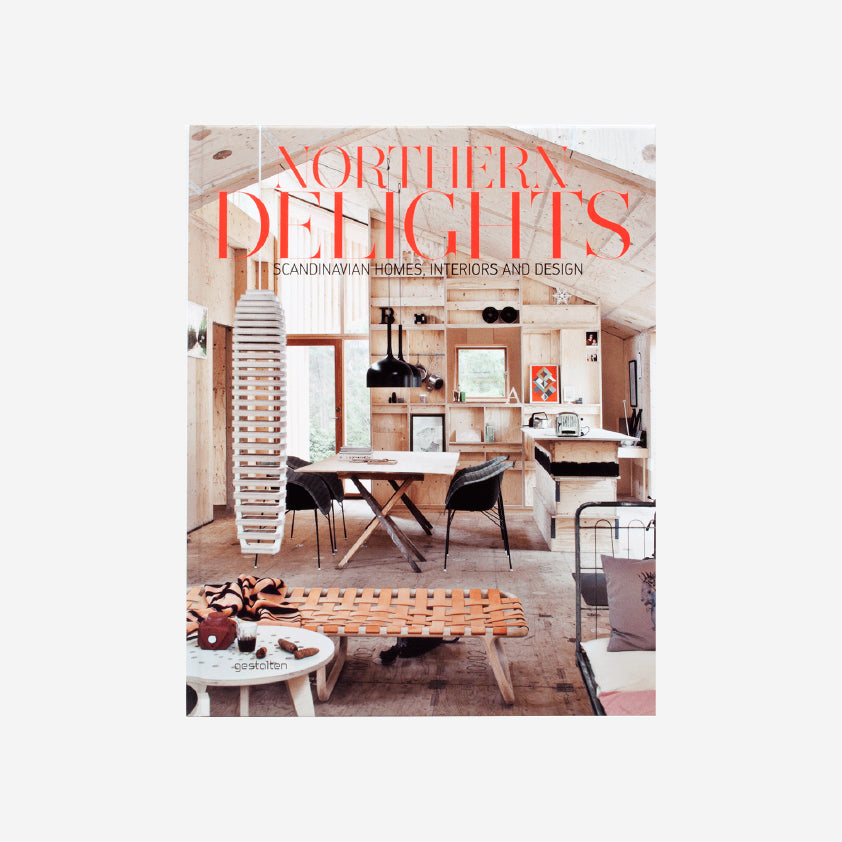 Northern Delights: Scandinavian Homes, Interiors and Design