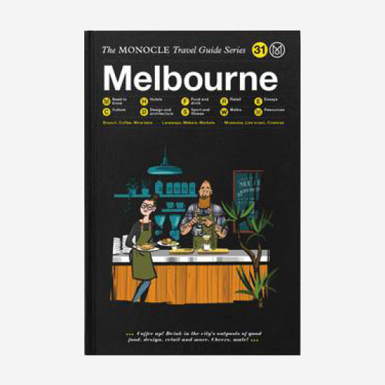 The Monocle Travel Guide - Melbourne