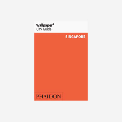 Wallpaper* City Guide - Singapore