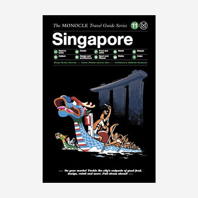 The Monocle Travel Guide - Singapore