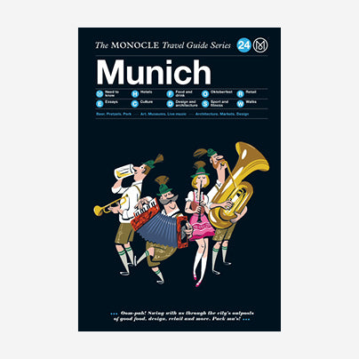 The Monocle Travel Guide - Munich
