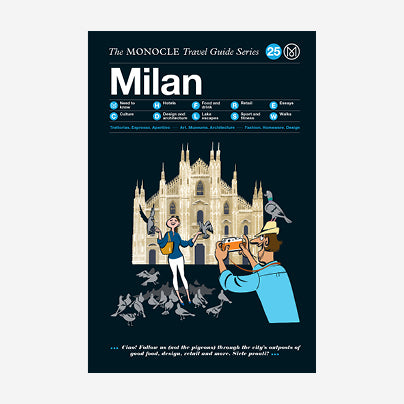The Monocle Travel Guide - Milan