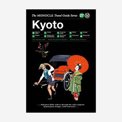 The Monocle Travel Guide - Kyoto
