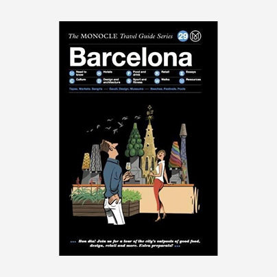 The Monocle Travel Guide - Barcelona