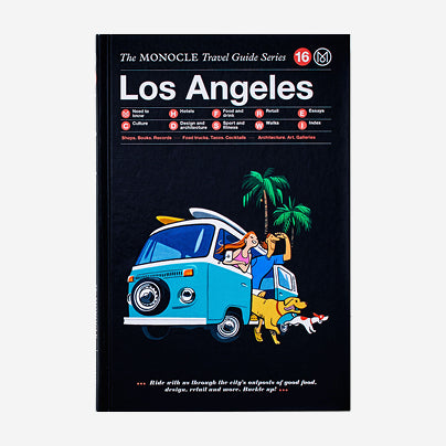 The Monocle Travel Guide - Los Angeles