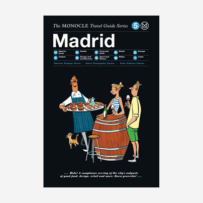 The Monocle Travel Guide - Madrid
