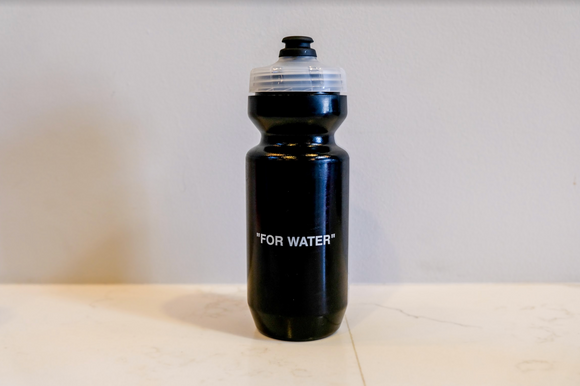 """FOR WATER"" BOTTLE"