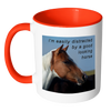 "Image of Horse Coffee Mug, ""I'm Easily Distracted by a Good Looking Horse"""
